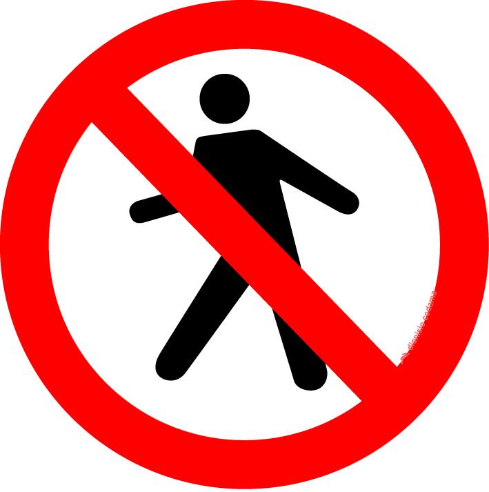 Proibido transito de pedestres