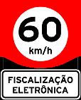 Placas de Fiscalizaçao eletronica 1