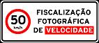 Placas de Fiscalizaçao eletronica 10